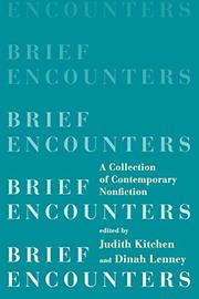BRIEF ENCOUNTERS by Judith Kitchen