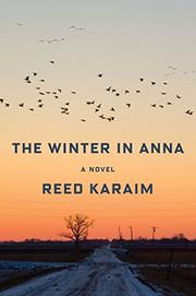 THE WINTER IN ANNA by Reed Karaim
