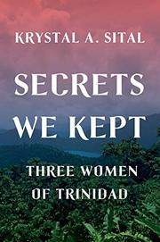 SECRETS WE KEPT by Krystal A. Sital