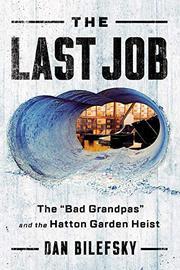 THE LAST JOB by Dan Bilefsky