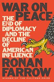 WAR ON PEACE by Ronan Farrow