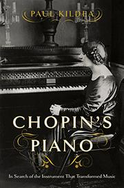 CHOPIN'S PIANO by Paul Kildea