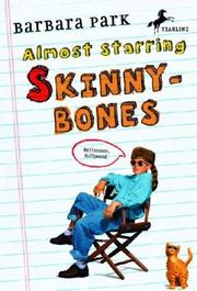 ALMOST STARRING SKINNYBONES by Barbara Park