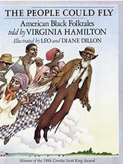 THE PEOPLE COULD FLY by Virginia Hamilton