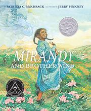 MIRANDY AND BROTHER WIND by Patricia C. McKissack
