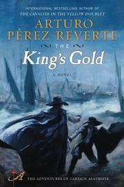 THE KING'S GOLD by Arturo Pérez-Reverte