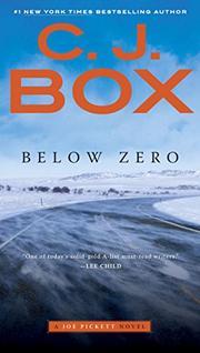 BELOW ZERO by C.J. Box