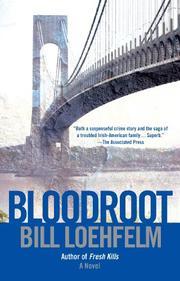 BLOODROOT by Bill Loehfelm