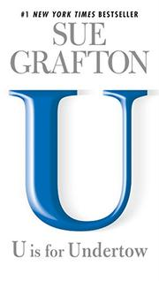 'U' IS FOR UNDERTOW by Sue Grafton