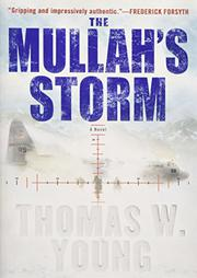 THE MULLAH'S STORM by Thomas W. Young