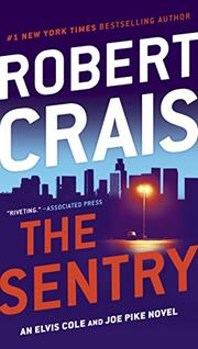 THE SENTRY by Robert Crais