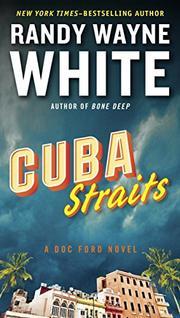 CUBA STRAITS by Randy Wayne White