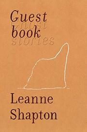 GUESTBOOK by Leanne Shapton