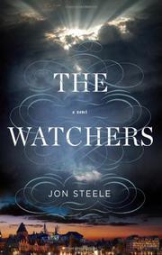 THE WATCHERS by Jon Steele