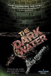 THE DARK WATER by Seth Fishman
