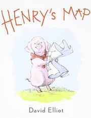 HENRY'S MAP by David Elliot