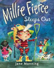 MILLIE FIERCE SLEEPS OUT by Jane Manning