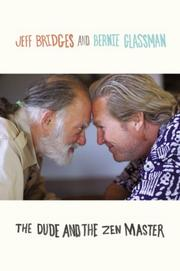 THE DUDE AND THE ZEN MASTER by Jeff Bridges