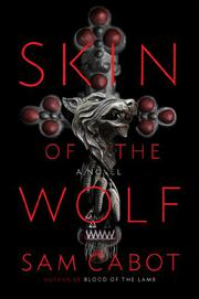 SKIN OF THE WOLF by Sam Cabot