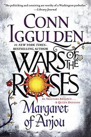 MARGARET OF ANJOU by Conn Iggulden