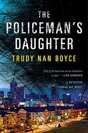 THE POLICEMAN'S DAUGHTER by Trudy Nan Boyce
