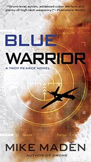 BLUE WARRIOR by Mike Maden