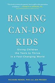 RAISING CAN-DO KIDS by Richard Rende