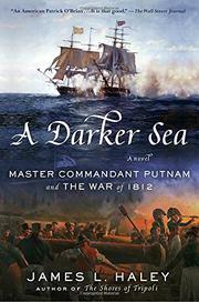 A DARKER SEA by James L. Haley