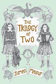 THE TRILOGY OF TWO by Juman Malouf