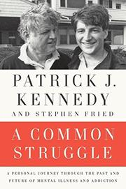 A COMMON STRUGGLE by Patrick J. Kennedy