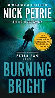 BURNING BRIGHT by Nicholas Petrie