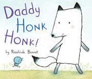 DADDY HONK HONK! by Rosalinde Bonnet
