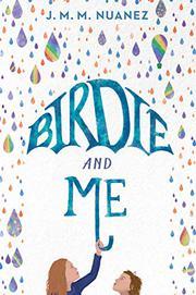 BIRDIE AND ME by J.M.M. Nuanez