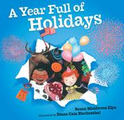 A YEAR FULL OF HOLIDAYS by Susan Middleton Elya