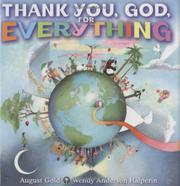 THANK YOU, GOD, FOR EVERYTHING by August Gold
