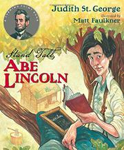 STAND TALL, ABE LINCOLN by Judith St. George