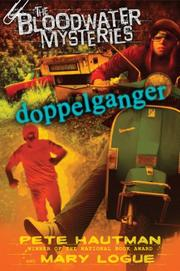 DOPPLEGANGER by Pete Hautman