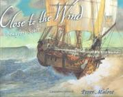 CLOSE TO THE WIND by Peter Malone