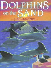 DOLPHINS ON THE SAND by Jim Arnosky