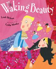 WAKING BEAUTY by Leah Wilcox