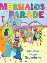 MERMAIDS ON PARADE by Melanie Hope Greenberg