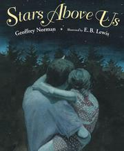 STARS ABOVE US by Geoffrey Norman