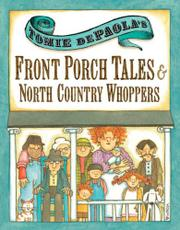 TOMIE DEPAOLA'S FRONT PORCH TALES & NORTH COUNTRY WHOPPERS by Tomie dePaola