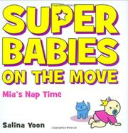SUPERBABIES ON THE MOVE by Salina Yoon