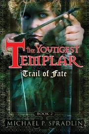THE YOUNGEST TEMPLAR by Michael P. Spradlin