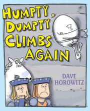 HUMPTY DUMPTY CLIMBS AGAIN by Dave Horowitz