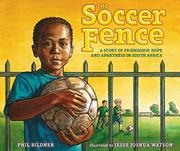 THE SOCCER FENCE by Phil Bildner