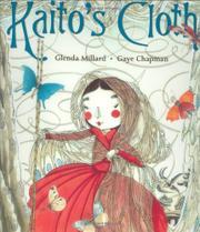 KAITO'S CLOTH by Glenda Millard