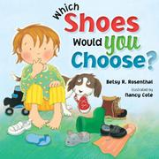 WHICH SHOES WOULD YOU CHOOSE?  by Besty R.  Rosenthal