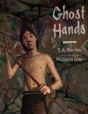 GHOST HANDS by T.A. Barron